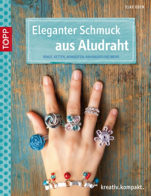 Bastelbuch für Schmuck aus Aludraht