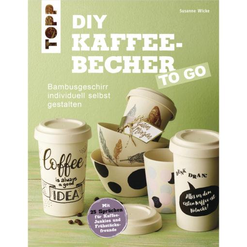Buch: DIY Kaffee-Becher TO GO